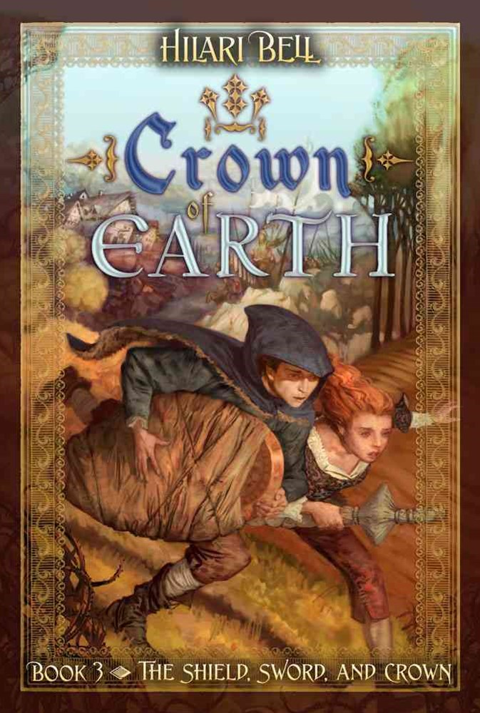 Crown of Earth: The Shield, Sword, and Crown #3