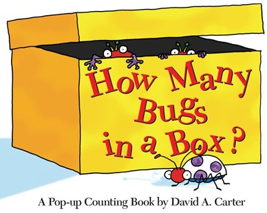 How Many Bugs In a Box?: A Pop Up Counting Book by David A. Carter (9781416908043) - Novelty Book - Non-Fiction Early Learning