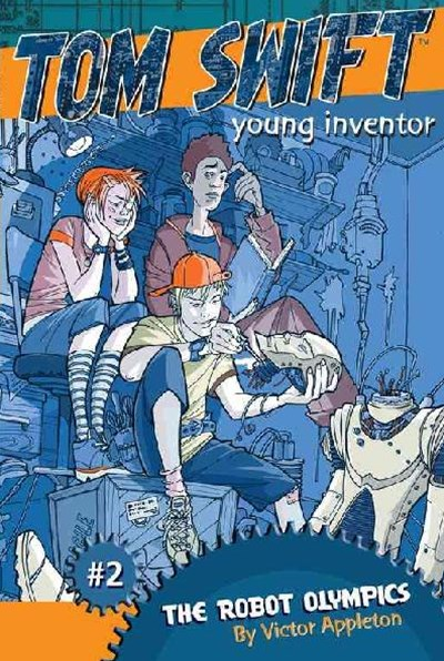 &quote;The Robot Olympics: Tom Swift, Young Inventor #2  &quote;