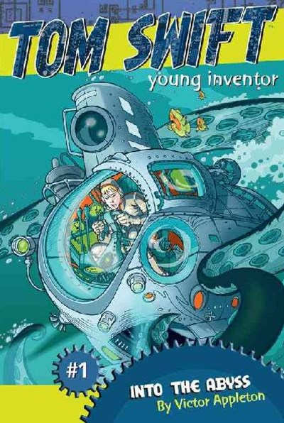 &quote;Into the Abyss: Tom Swift, Young Inventor #1  &quote;