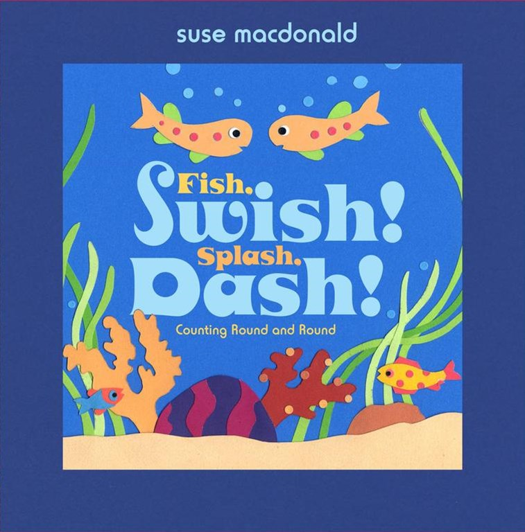 &quote;Fish Swish! Spash, Dash!: Counting Round and Round  &quote;