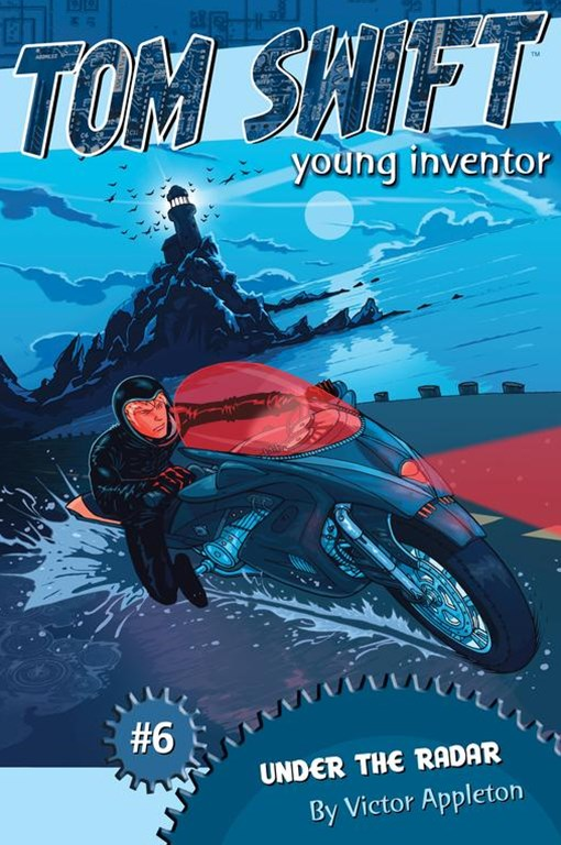 &quote;Under the Radar: Tom Swift, Young Inventor #6  &quote;