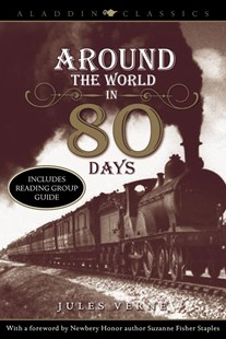 Around the World In Eighty Days by Jules Verne, Laurence Yep (9781416939368) - PaperBack - Children's Fiction Classics