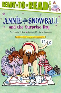 Annie and Snowball and the Surprise Day by Cynthia Rylant, Suçie Stevenson (9781416939481) - PaperBack - Non-Fiction Family Matters