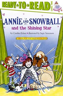 Annie and Snowball and the Shining Star by Cynthia Rylant, Suçie Stevenson (9781416939504) - PaperBack - Children's Fiction Intermediate (5-7)