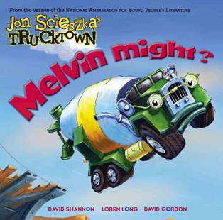 Melvin Might?: Jon Scieszka's Trucktown - Non-Fiction Transport