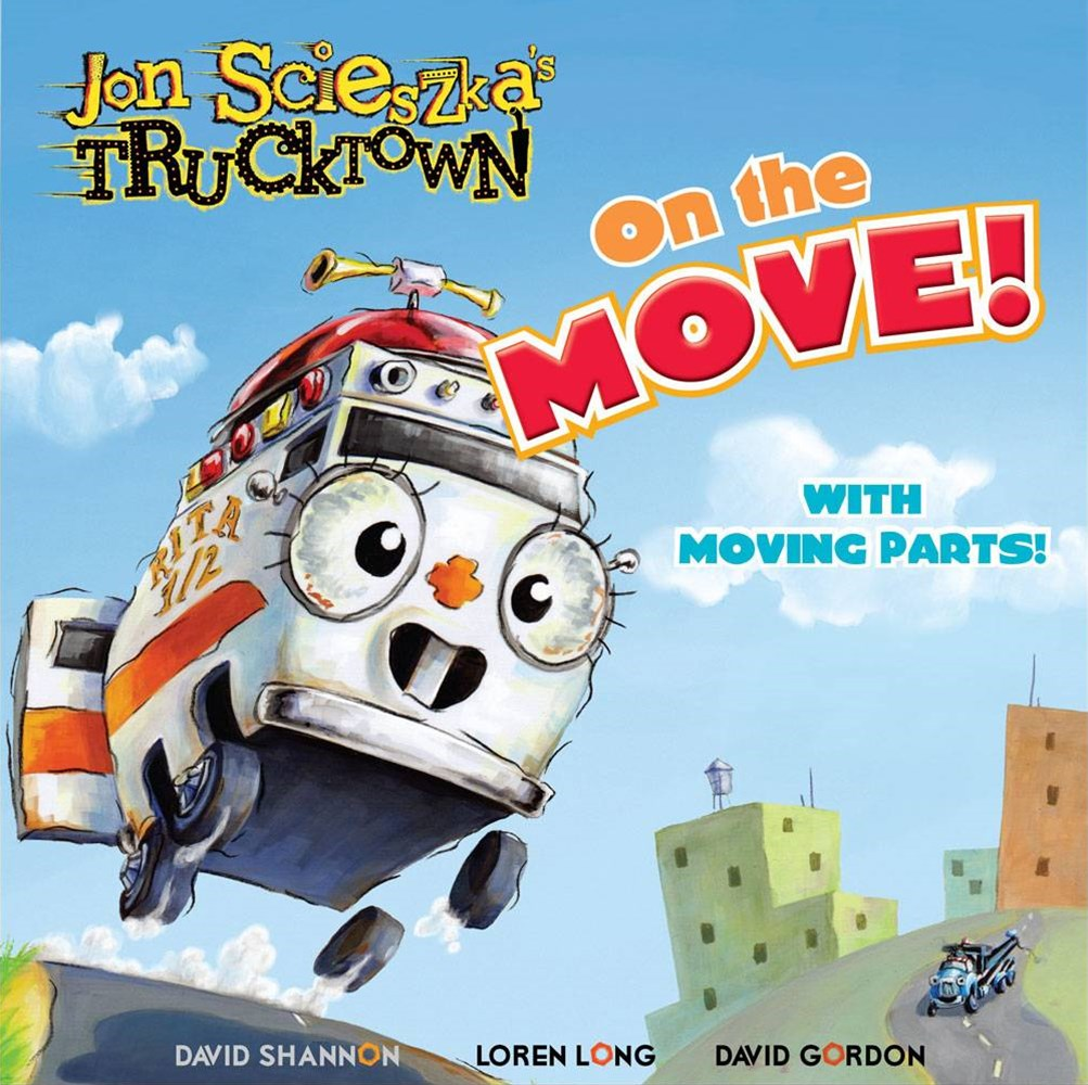 On the Move!: With Moving Parts! Trucktown