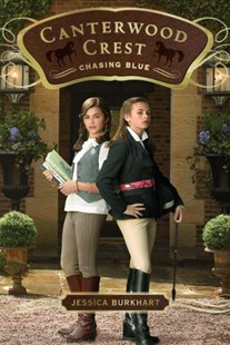 Canterwood Crest 2: Chasing Blue by Jessica Burkhart (9781416958413) - PaperBack - Children's Fiction Older Readers (8-10)
