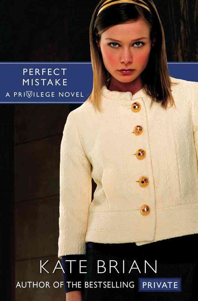 Perfect Mistake: A Privilege Novel