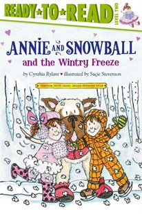 Annie and Snowball and the Wintry Freeze by Cynthia Rylant, Suçie Stevenson (9781416972068) - PaperBack - Children's Fiction Intermediate (5-7)