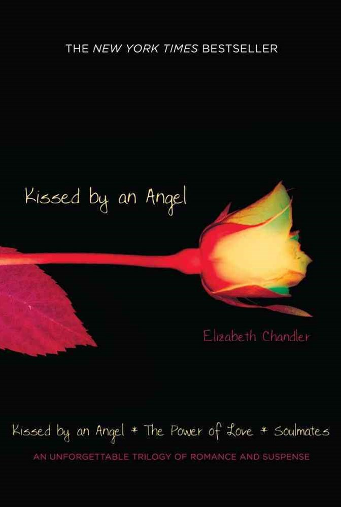 Kissed by an Angel: Collectors Edition The Power of Love Soulmates