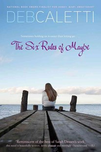 Six Rules of Maybe by Deb Caletti (9781416979715) - PaperBack - Children's Fiction Teenage (11-13)