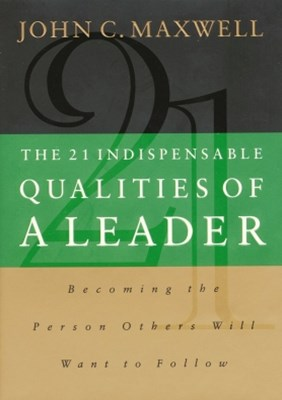 (ebook) The 21 Indispensable Qualities of a Leader