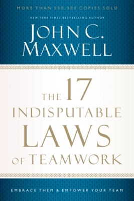 (ebook) The 17 Indisputable Laws of Teamwork