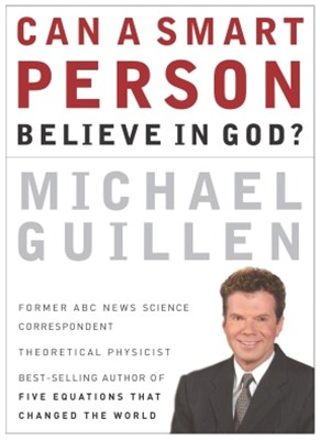 (ebook) Can a Smart Person Believe in God?