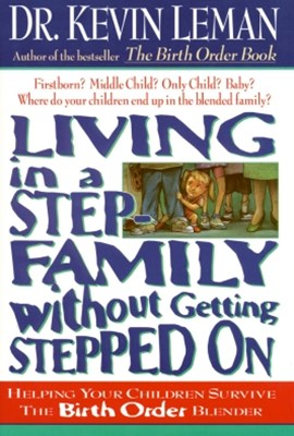 (ebook) Living in a Step-Family Without Getting Stepped on