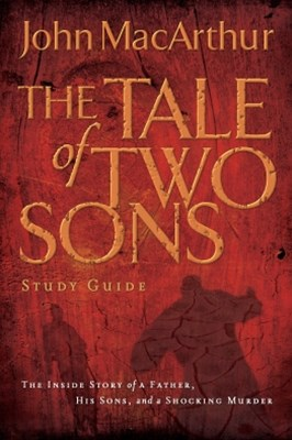 A Tale of Two Sons Study Guide
