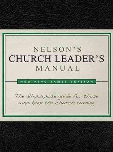 Nelson's Church Leader's Manual