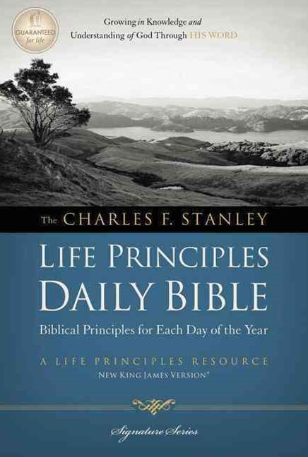 Charles F. Stanley Life Principles Daily Bible