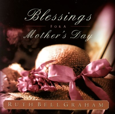 Blessings for a Mother's Day