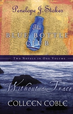 Without a Trace and   Blue Bottle Club 2 in 1