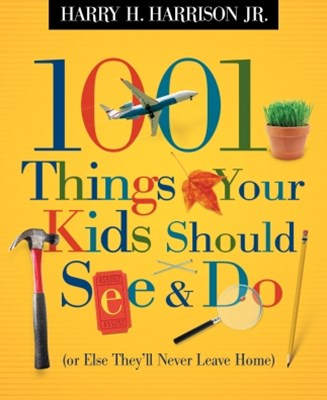 (ebook) 1001 Things Your Kids Should See and Do