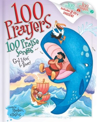 (ebook) 100 Prayers God Loves to Hear, 100 Praise Songs