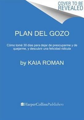 El plan del gozo/ The Plan of Joy