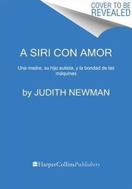 A Siri con amor/ To Siri With Love
