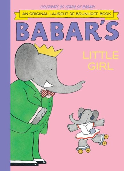 Babar's Little Girl (Anniversary Edition)