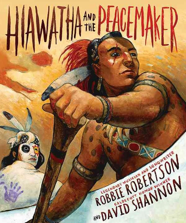 Hiawatha and the Peacemaker - includes CD