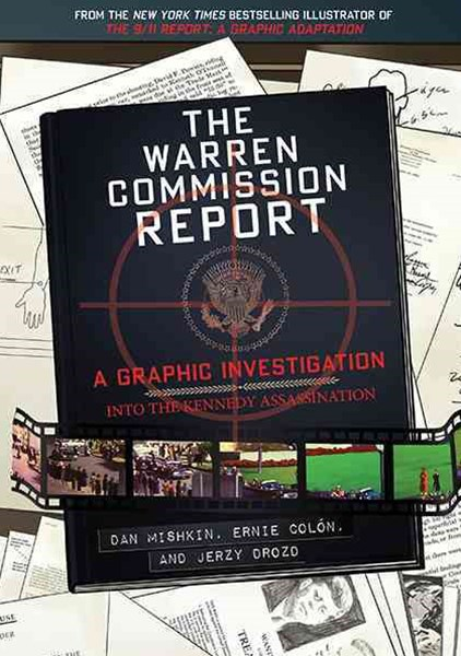 Warren Commission Report: A Graphic Investigation