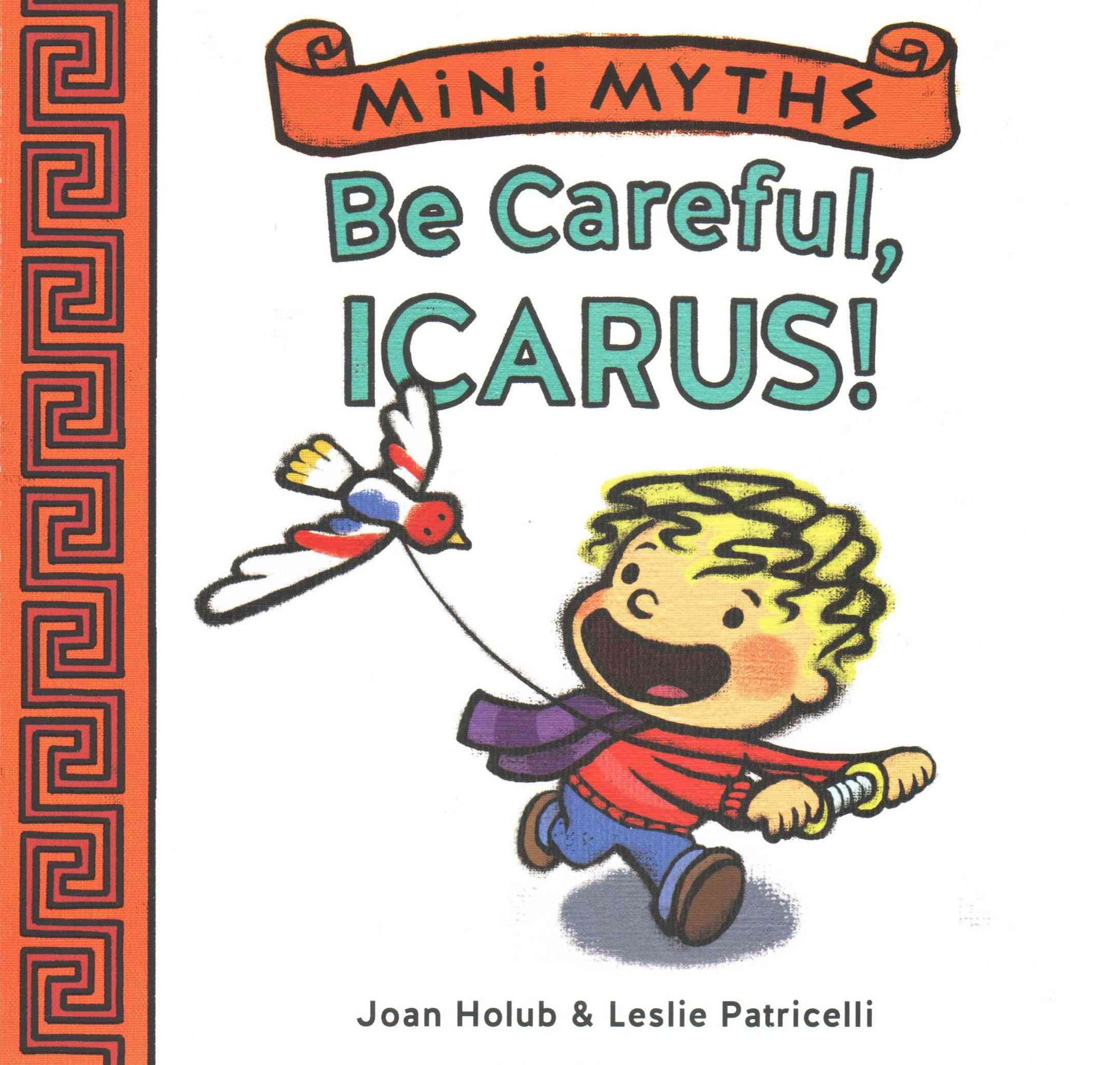 Mini Myths: Be Careful, Icarus!
