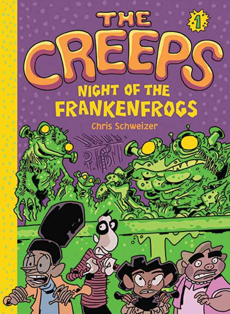 Creeps: Bk 1 Night of the Frankenfrogs