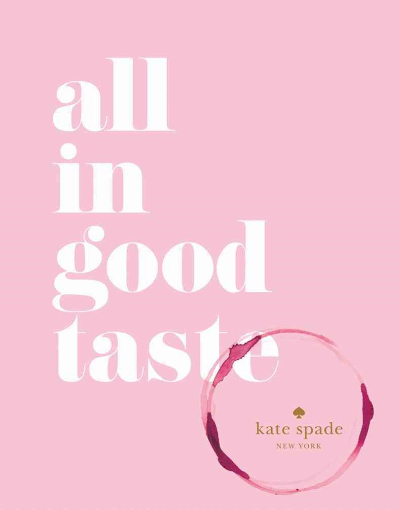kate spade new york: all in good taste