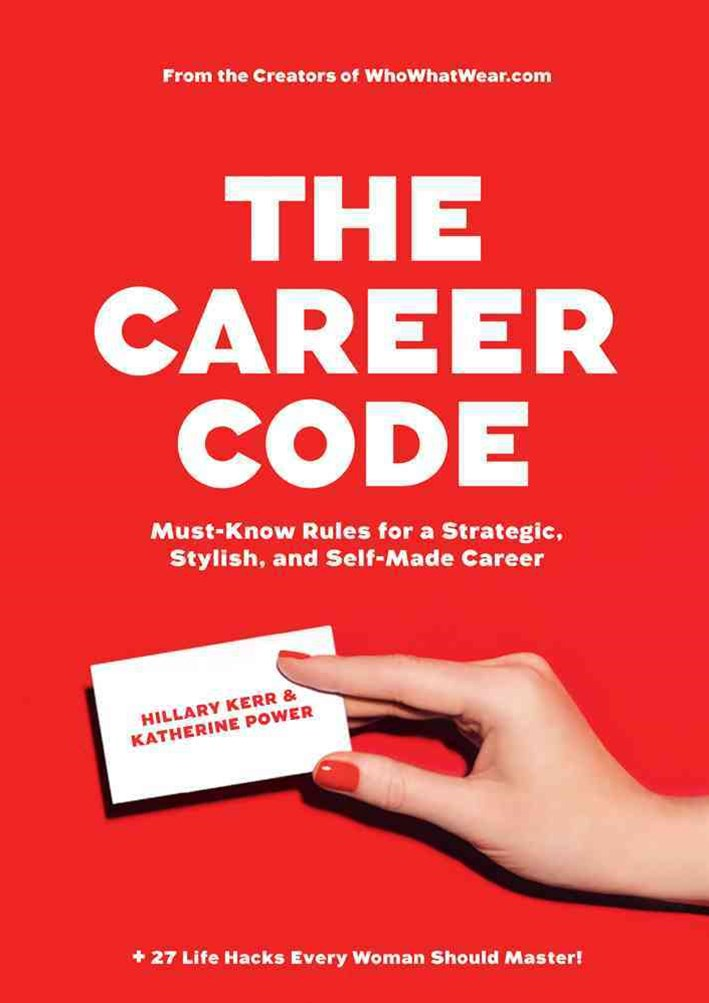 The Career Code:                                                      Must-Know Rules For a Strateg