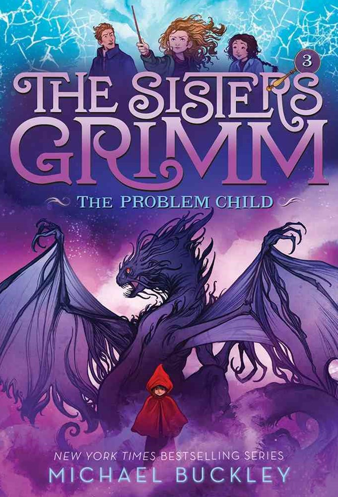 Sisters Grimm: Book Three: The Problem Child                          (10th anniversary reissue)