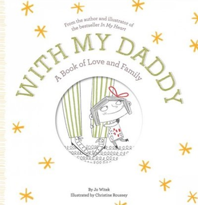 With My Daddy: A Book of Love