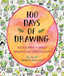 100 Days of Drawing (Guided Sketchbook) by Jennifer Lewis (9781419732171) - PaperBack - Art & Architecture Art Technique