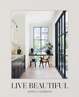 Live Beautiful by Athena Calderone (9781419742804) - HardCover - Home & Garden Interior Design