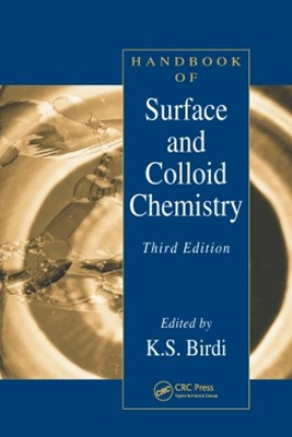 Handbook of Surface and Colloid Chemistry, Third Edition