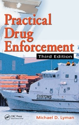Practical Drug Enforcement, Third Edition