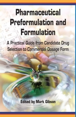 Pharmaceutical Preformulation and Formulation