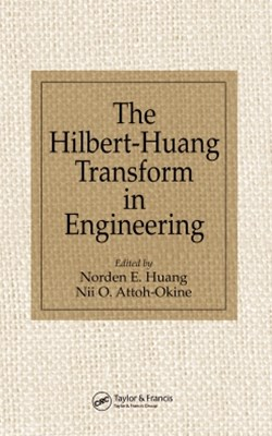 The Hilbert-Huang Transform in Engineering
