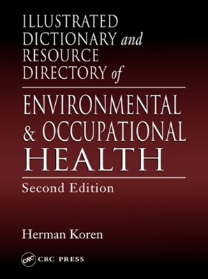 (ebook) Illustrated Dictionary and Resource Directory of Environmental and Occupational Health