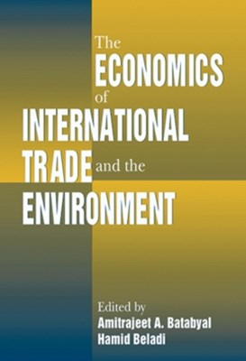 Economics of International Trade and the Environment