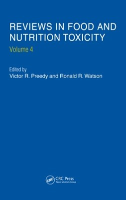 Reviews in Food and Nutrition Toxicity, Volume 4