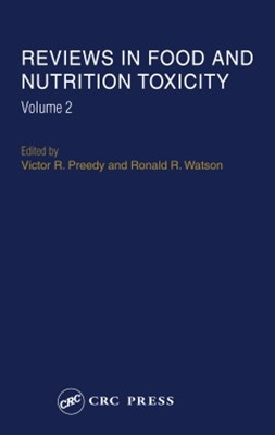 Reviews in Food and Nutrition Toxicity, Volume 2