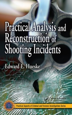 (ebook) Practical Analysis and Reconstruction of Shooting Incidents