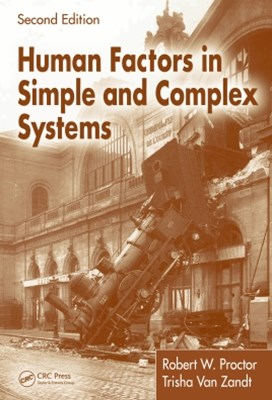 Human Factors in Simple and Complex Systems, Second Edition